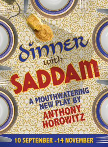 Dinner With Saddam opening in September