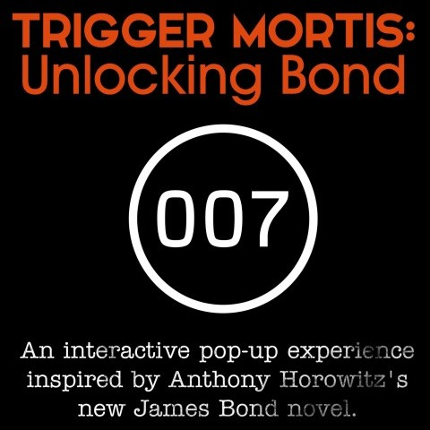 TRIGGER MORTIS: Unlocking Bond. An interactive pop-up experience